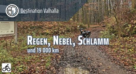 Regen - Nebel - Schlamm - 19000km